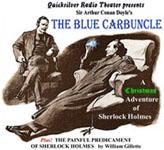 Quicksilver Radio Theatre - The Adventure Of The Blue Carbuncle