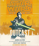 Star Wars: Fate of the Jedi Book 1: Outcast