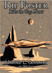 Uvula Audio - Rip Foster Rides The Grey Planet by Harlod L. Godwin