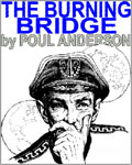 The SFFaudio Podcast #038 - The Burning Bridge by Poul Anderson