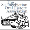 The Science Fiction Oral History Association