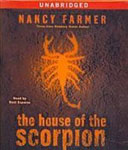 Simon And Schuster Audio - The House Of The Scorpion by Nancy Farmer