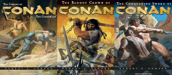 Tantor Media - The Coming Of Conan The Cimmerian, The Bloody Crown Of Conan, The Conquering Sword Of Conan