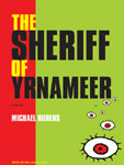 Tantor Media - The Sheriff Of Yrnameer by Michael Rubens