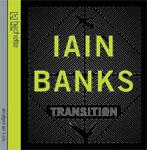 Hachette Digital - Transition by Ian M. Banks ABRIDGED