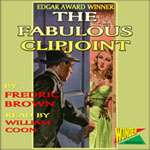 Wonder Audiobooks - The Fabulous Clipjoint by Fredric Brown