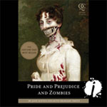 Audible - Pride And Prejudice And Zombies by Jane Austen and Seth Grahame-Smith