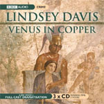 BBC Audio - Venus In Copper - based on the novel by Lindsey Davis