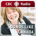 CBC Radio One - Sounds Like Canada