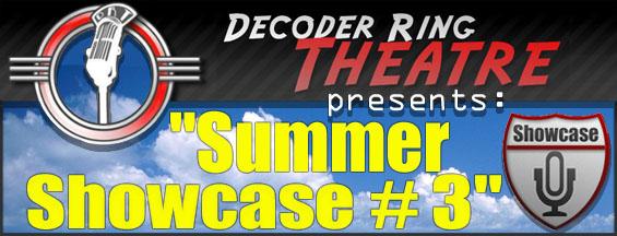 Decoder Ring Theatre - Summer Showcase #3