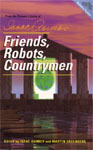 DERCUM AUDIO - Friends, Robots, Countrymen edited by Isaac Asimov and Martin H. Greenberg