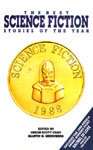 The Best Science Fiction Stories Of The Year 1988 edited by Orson Scott Card and Martin H. Greenberg