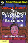 Dove Audio - The Curious Facts Preceding My Execution (and other Fictions) by Donald E. Westlake