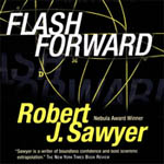 Blackstone Audio - Flashforward by Robert J. Sawyer