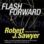 Blackstone Audio - Flashforward by Robert J. Sawyer