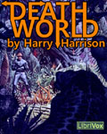 LibriVox Science Fiction - Deathworld by Harry Harrison