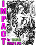 LibriVox Science Fiction - Impact by Irving E. Cox