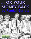 LibriVox Science Fiction - ...Or Your Money Back by Randall Garrett