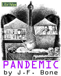 LibriVox - Pandemic by J.F. Bone