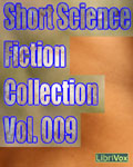 LibriVox - Short Science Fiction Collection Vol. 009