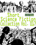 LibriVox - Short Science Fiction Collection Vol. 017