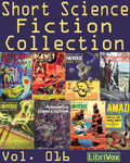 LibriVox - Short Science Fiction Collection Vol. 16