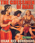 LibriVox - The Chessmen Of Mars by Edgar Rice Burroughs