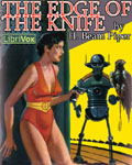 LibriVox Science Fiction - The Edge Of The Knife by H. Beam Piper
