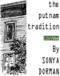 LibriVox - The Putnam Tradition by Sonya Dorman
