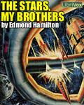 LibriVox Science Fiction - The Stars, My Brothers by Edmund Hamilton
