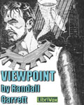 LibriVox - Viewpoint by Randall Garrett
