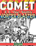 LibriVox Science Fiction - Vortex Blaster by E. E. Doc Smith