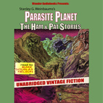 Parasite Planet: The Ham & Pat Stories