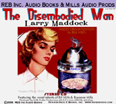 REB Audio - The Disembodied Man by Larry Maddock