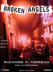 Tantor Media - Broken Angels by Richard K. Morgan
