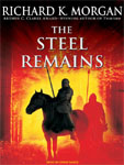 Tantor - The Steel Remains by Richard K. Morgan