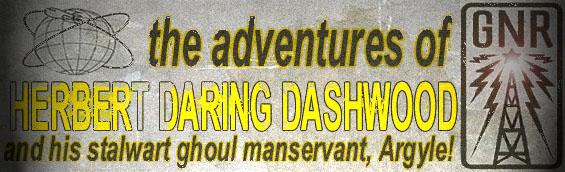 The Adventures Of Herbert Daring Dashwood