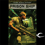 Audible Frontiers - Prison Ship by Michael Bowers