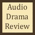Audio Drama Review