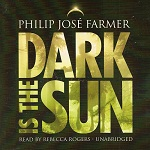 Science Fiction Audiobook - Dark is the Sun by Philip Jose Farmer