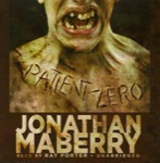 Horror Audiobook - Patient Zero by Jonathan Maberry