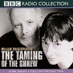 BBC Radio - The Taming Of The Shrew by William Shakespeare