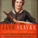 BLACKSTONE AUDIO - Jane Slayre by Charlotte Brontë and Sherri Browning Erwin