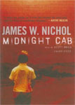 BLACKSTONE AUDIO - Midnight Cab by James W. Nichol