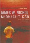 BLACKSTONE AUDIO - Midnight Cab by James W. Nichol