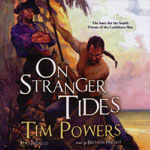 BLACKSTONE AUDIO - On Stranger Tides by Tim Powers
