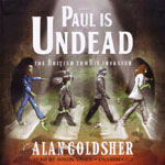 BLACKSTONE AUDIO - Paul Is Undead by Alan Goldsher
