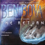 BLACKSTONE AUDIO - The Return by Ben Bova