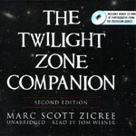 BLACKSTONE AUDIO - The Twilight Zone Companion Second Edition by Marc Scott Zicree