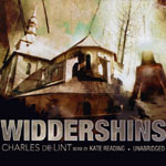 BLACKSTONE AUDIO - Widdershins by Charles de Lint